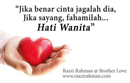 Tip Fahami hati wanita dari Razzi Rahman @ Brother Love